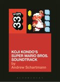 Koji Kondo's Super Mario Bros. Soundtrack (eBook, ePUB)
