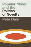 Popular Music and the Politics of Novelty (eBook, ePUB)