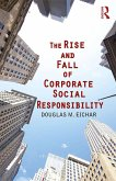 The Rise and Fall of Corporate Social Responsibility (eBook, PDF)