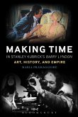 Making Time in Stanley Kubrick's Barry Lyndon (eBook, ePUB)
