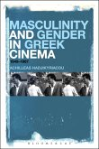 Masculinity and Gender in Greek Cinema (eBook, PDF)