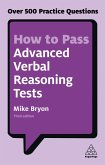 How to Pass Advanced Verbal Reasoning Tests (eBook, ePUB)