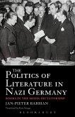 The Politics of Literature in Nazi Germany (eBook, PDF)