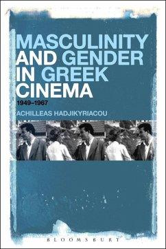 Masculinity and Gender in Greek Cinema (eBook, ePUB) - Hadjikyriacou, Achilleas