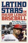 Latino Stars in Major League Baseball (eBook, ePUB)