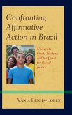 Confronting Affirmative Action in Brazil (eBook, ePUB)