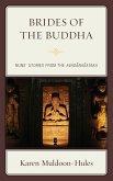 Brides of the Buddha (eBook, ePUB)