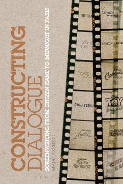 Constructing Dialogue (eBook, ePUB) - Axelrod, Mark