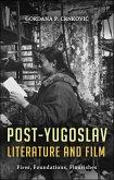 Post-Yugoslav Literature and Film (eBook, PDF)