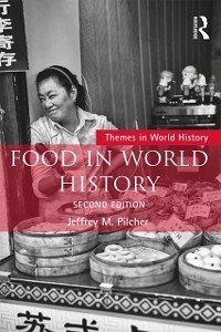 Food in World History (eBook, ePUB)