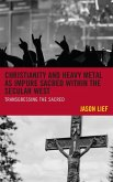 Christianity and Heavy Metal as Impure Sacred within the Secular West (eBook, ePUB)