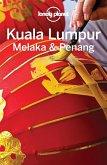 Lonely Planet Kuala Lumpur, Melaka & Penang (eBook, ePUB)