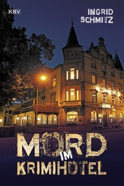 Mord im Krimihotel (eBook, ePUB) - Schmitz, Ingrid