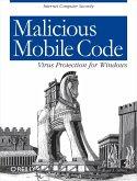 Malicious Mobile Code (eBook, ePUB)