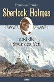 Sherlock Holmes und die Spur des Yeti / Sherlock Holmes Bd.16 (eBook, ePUB)