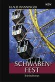 Schwaben-Fest / Kommissar Braig Bd.19 (eBook, ePUB)