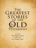 The Greatest Stories of the Old Testament (eBook, ePUB)