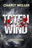 Totenwind / Kommissar Worstedt Bd.4 (eBook, ePUB)