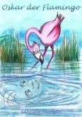 Oskar der Flamingo (eBook, ePUB)