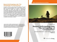 Beyond Anthropology oder