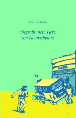 Begrabt mein Herz am Heinrichplatz