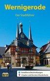 Wernigerode - Der Stadtführer
