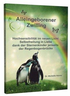 Alleingeborener Zwilling - Haintz, Michelle