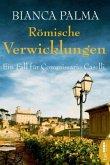 Römische Verwicklungen / Commissario Caselli Bd.2