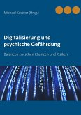 Digitalisierung und psychische Gefährdung