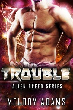 Trouble / Alien Breed Bd.10 (eBook, ePUB)