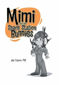 Mimi and the Space Station Bunnies