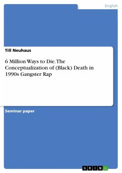 6 Million Ways to Die. The Conceptualization of (Black) Death in 1990s Gangster Rap (eBook, PDF)