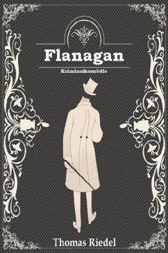 Flanagan (eBook, ePUB) - Riedel, Thomas