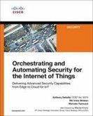 Orchestrating and Automating Security for the Internet of Things