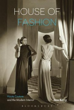 House of Fashion: Haute Couture and the Modern ...
