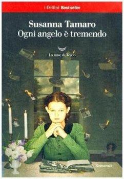 Ogni angelo è tremendo - Tamaro, Susanna