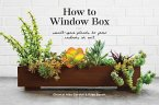 How to Window Box: Small-Space Plants to Grow Indoors or Out