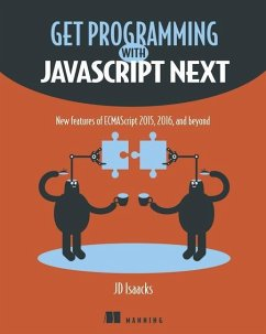 Get Programming with JavaScript Next - Isaacks, J. D.