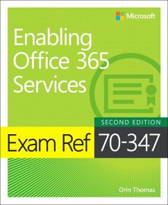 Exam Ref 70-347 Enabling Office 365 Services - Thomas, Orin