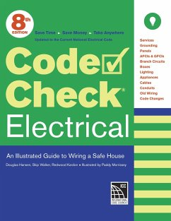 Code Check Electrical: An Illustrated Guide to ...