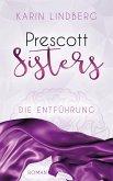 Die Entführung / Prescott Sisters Bd.2 (eBook, ePUB)