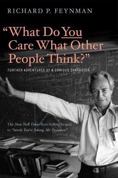What Do You Care What Other People Think - Feynman, Richard P.