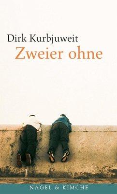 Zweier ohne (eBook, ePUB) - Kurbjuweit, Dirk