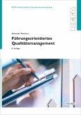 Führungsorientiertes Qualitätsmanagement (eBook, PDF)