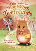 Rettung für Mia Mauseohr / Die magischen Tierfreunde Bd.2 (eBook, ePUB)