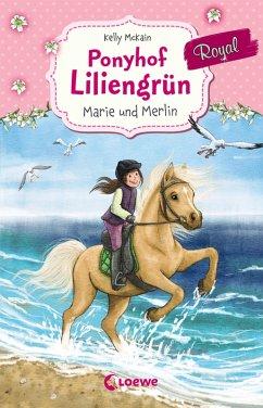 Marie und Merlin / Ponyhof Liliengrün Royal Bd.1 (eBook, ePUB) - McKain, Kelly