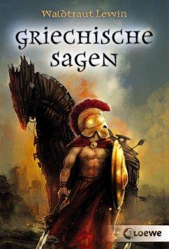 Griechische Sagen (eBook, ePUB) - Lewin, Waldtraut
