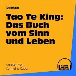 Tao Te King: Das Buch vom Sinn und Leben (MP3-Download) - Laotse
