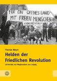 Helden der Friedlichen Revolution (eBook, PDF)