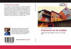 Fracturas en la ciudad - Sabarots, Horacio Roberto